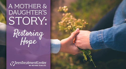 A Mother and Daughter's Story: Restoring Hope
