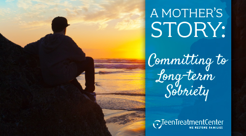 A Mother's Story: Committing to Long-term Sobriety