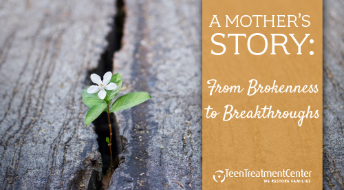 A Mothers Story: From Brokenness to Breakthroughs