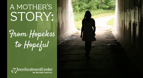 A Mother's Story: From Hopeless to Hopeful