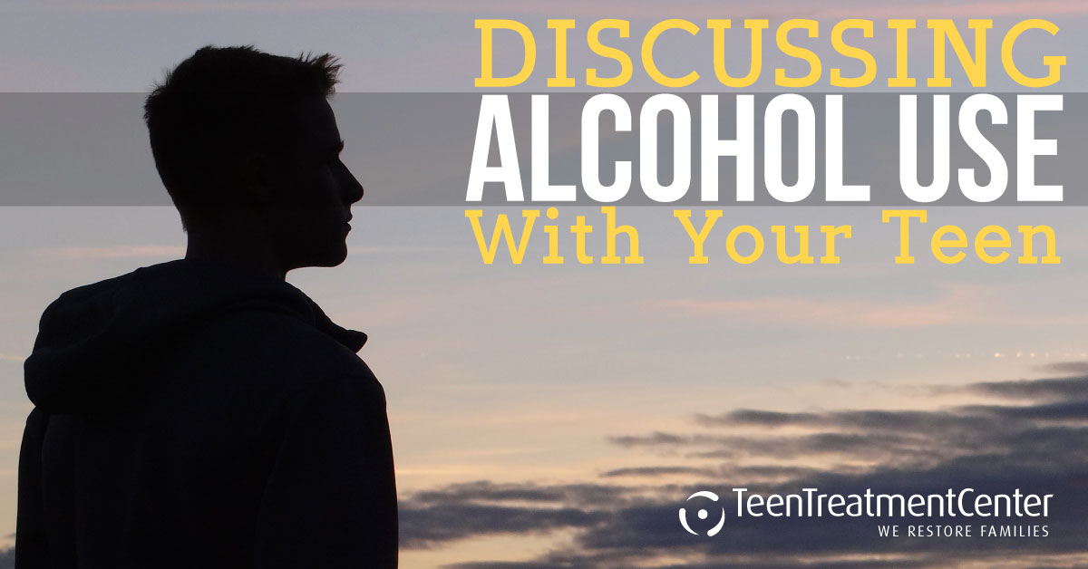 Discussing Alcohol Use with Your Teen
