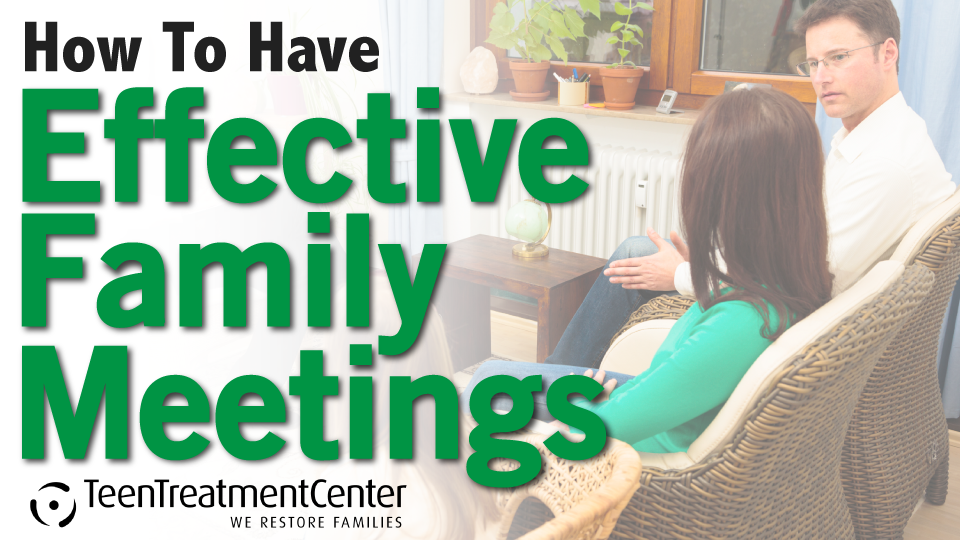 How to Have Effective Family Meetings