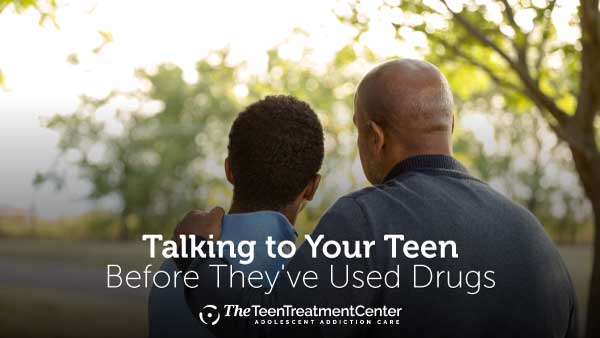 How to Talk to your teen before drug use