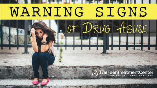 What are the Warning signs of Teen Drug Abuse? Blog